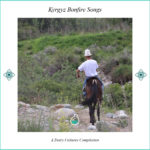 Music Album II: Kyrgyz Bonfire Songs